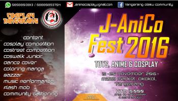 J-AniCo Fest 2016, Event Jejepangan Seru Sekota Tangerang